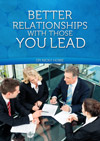 Nicky Howe – Better Relationships With Those You Lead